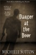 Danger at the Door Pic